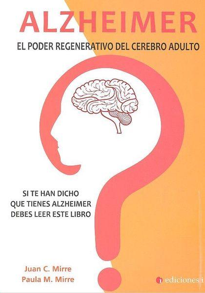 ALZHEIMER EL PODER REGENERATIVO DEL CEREBRO ADULTO