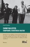 CARME BALLESTER: COMPROMIS, RESISTENCIA I SOLITUD