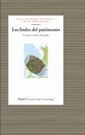 LOS LINDES DEL PATRIMONIO : CONSUMO Y VALORES DEL PASADO