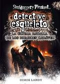 DETECTIVE ESQUELETO 8 ULTIMA BATALLA DE HOMBRES CADAVER