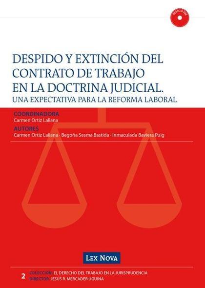 DESPIDO Y EXTINCIÓN DEL CONTRATO DE TRABAJO
