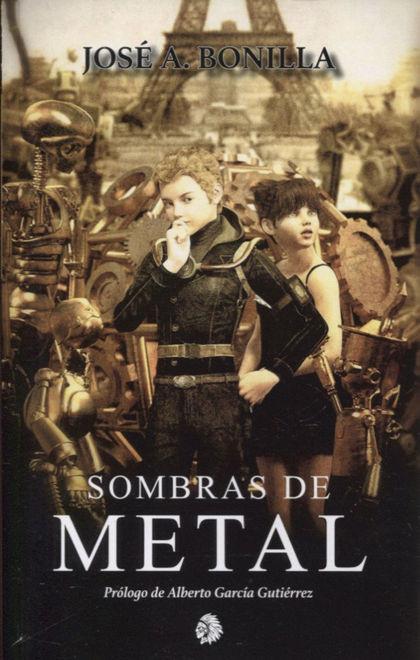 SOMBRAS DE METAL.