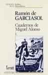CUADERNOS DE MIGUEL ALONSO,2-VL.
