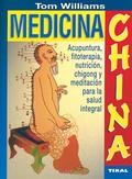 MEDICINA CHINA ACUPUNTURA FILOTERAPIA NUTRICION CHIGONG Y MEDITACION P