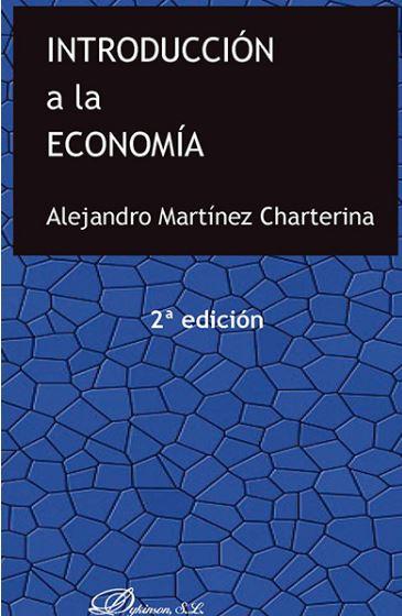 INTRODUCCIÓN A LA ECONOMÍA.