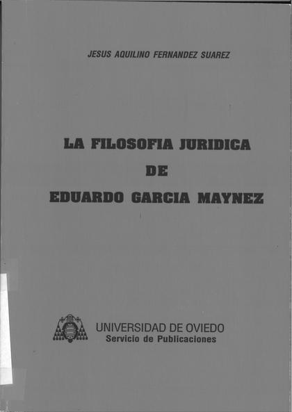 LA FILOSOFÍA JURÍDICA DE EDUARDO GARCÍA MAYNEZ