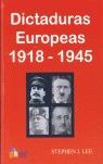 DICTADURAS EUROPEAS 1918-1945
