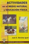 ACTIVIDADES FÍSICAS EN EL MEDIO NATURAL Y EDUCACIÓN FÍSICA