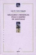 MILAGRES E MENDIGAS POLO CAMIÑO DE SANTIAGO