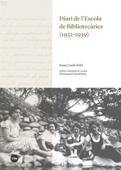 DIARI DE L´ESCOLA DE BIBLIOTECARIES ( 1932 - 1939)