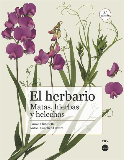 HERBARIO: MATAS, HIERBAS Y HELECHOS ( 2ª EDICIÓN ).