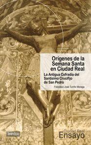 ORGENES DE LA SEMANA SANTA EN CIUDAD REAL.