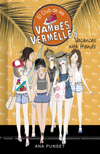 VACANCES WITH FRIENDS