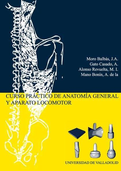 Curso Práctico de Anatomía General y Aparato Locomotor