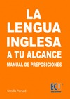 La lengua inglesa a tu alcance. Manual de Preposiciones y conjunciones