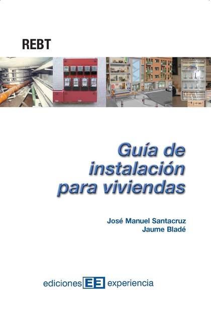 GUÍA DE INSTALACIÓN PARA VIVIENDAS.