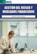 LA GESTIÓN DEL RIESGO Y MERCADOS FINANCIEROS