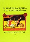 ACTAS : I CURSO SOBRE LA PENÍNSULA IBÉRICA Y EL MEDITERRÁNEO DURANTE LOS SIGLOS XI Y XII : (27-