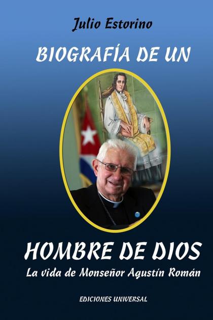 BIOGRAFÍA DE UN HOMBRE DE DIOS