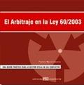 EL ARBITRAJE EN LA LEY 60/2003
