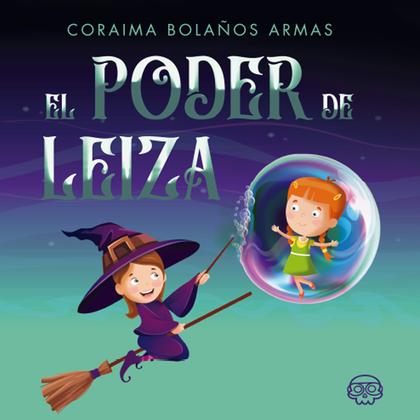 EL PODER DE LEIZA.