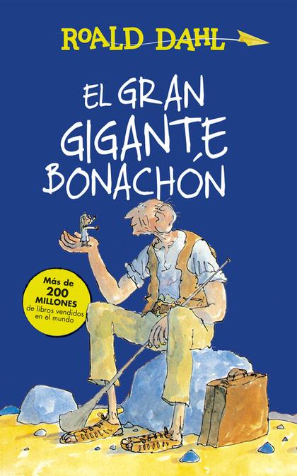 EL GRAN GIGANTE BONACHÓN (ALFAGUARA CLÁSICOS).
