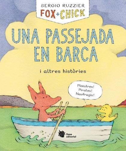 FOX + CHICK. UNA PASSEJADA EN BARCA I ALTRES HISTÒRIES.