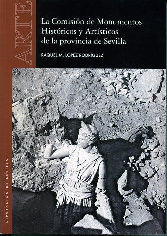 LA COMISIÓN DE MONUMENTOS HISTÓRICOS Y ARTÍSTICOS DE LA PROVINCIA DE SEVILLA