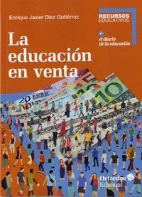 LA EDUCACIÓN EN VENTA.