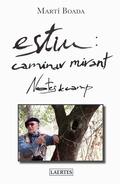 ESTIU: CAMINAR MIRANT NOTES DE CAMP.