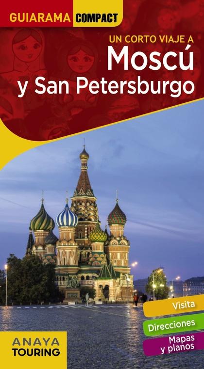 MOSCÚ Y SAN PETERSBURGO.