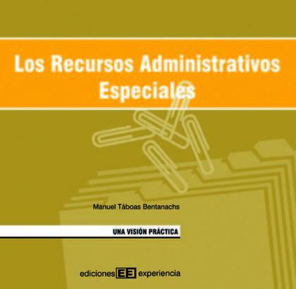 RECURSOS ADMINISTRATIVOS ESPECIALES