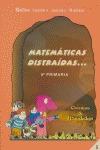 MATEMÁTICAS DISTRAÍDAS--, 5 EDUCACIÓN PRIMARIA, 3 CICLO