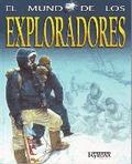 EL MUNDO DE LOS EXPLORADORES.