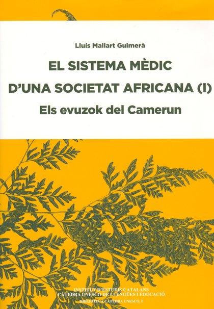 EL SISTEMA MÈDIC D´UNA SOCIETAT AFRICANA : ELS EVUZOK DEL CAMERUN.
