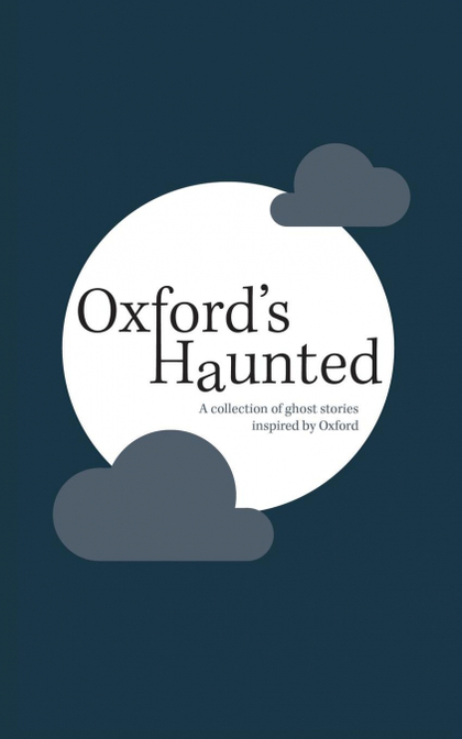 OXFORDS HAUNTED