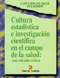 Cultura estadística e investigación cinetífica en el campo de la salud