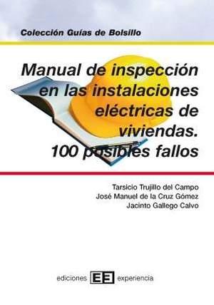 MANUAL DE INSPECCIÓN EN LAS INSTALACIONES ELÉCTRICAS DE VIVIENDAS: 100