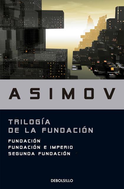 TRILOGÍA DE LA FUNDACIÓN
