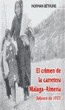 EL CRIMEN DE LA CARRETERA MÁLAGA-ALMERÍA: (FEBRERO, 1937)