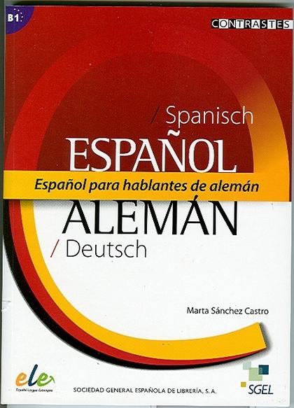 ESPAÑOL PARA HABLANTES DE ALEMÁN (B1).