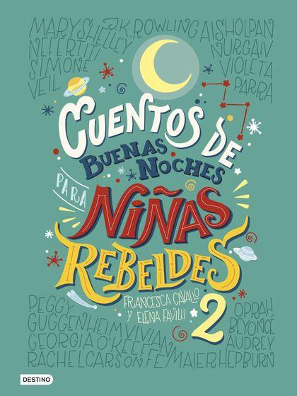 CUENTOS DE BUENAS NOCHES PARA NIÑAS REBELDES 2.