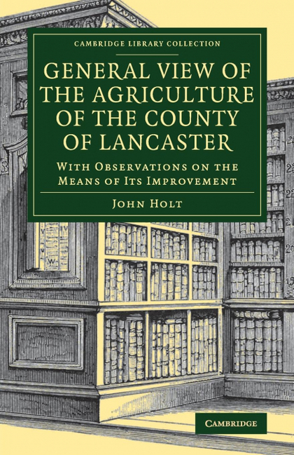 GENERAL VIEW OF THE AGRICULTURE OF THE COUNTY OF LANCASTER