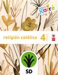 SD PROFESOR RELIGIÓN CATÓLICA. 4 PRIMARIA. NUEVO KAIRÉ.