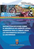 NUEVAS CONCEPCIONES SOBRE EL DESARROLLO EN AMÉRICA LATINA: ELEMENTOS PARA EL DEB.