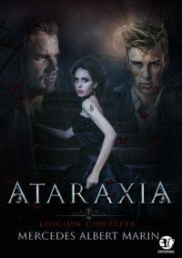 ATARAXIA EDICION COMPLETA.