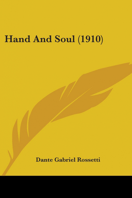 HAND AND SOUL (1910)
