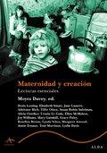 MATERNIDAD Y CREACIÓN: LECTURAS ESENCIALES