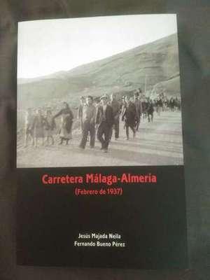 CARRETERA MÁLAGA-ALMERÍA (FEBRERO, 1937)