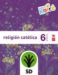 SD PROFESOR RELIGIÓN CATÓLICA. 6 PRIMARIA. NUEVO KAIRÉ.